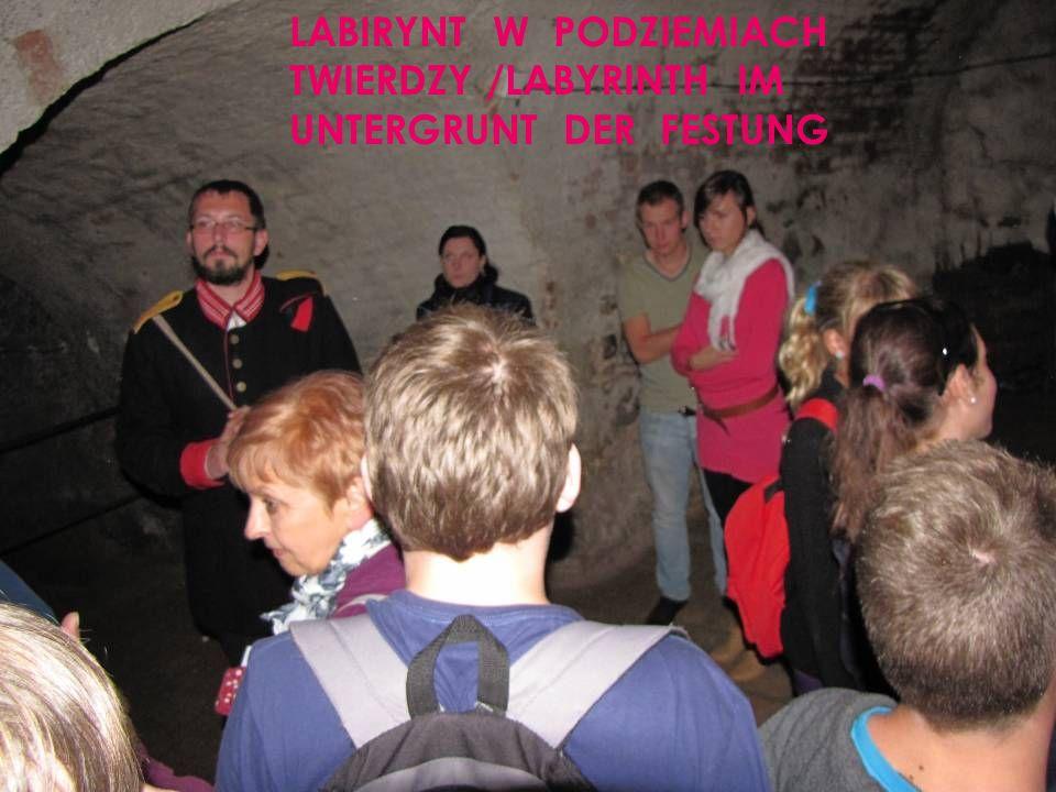 LABIRYNT W PODZIEMIACH TWIERDZY /LABYRINTH IM UNTERGRUNT DER FESTUNG