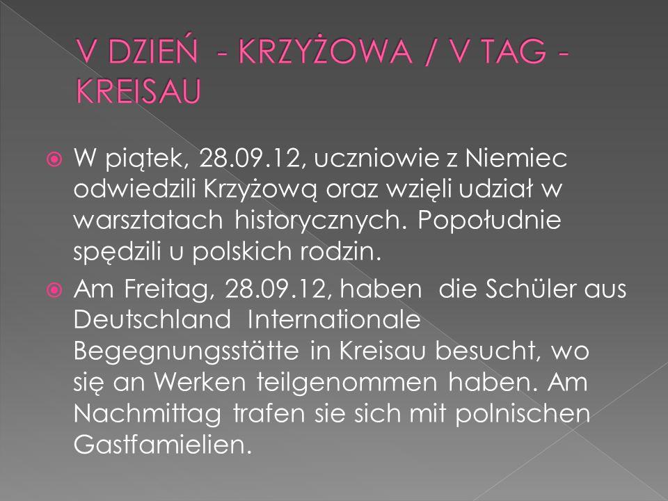 W piątek, 28.09.12, uczniowie z Niemiec odwiedzili Krzyżową oraz wzięli udział w warsztatach historycznych. Popołudnie spędzili u polskich rodzin.