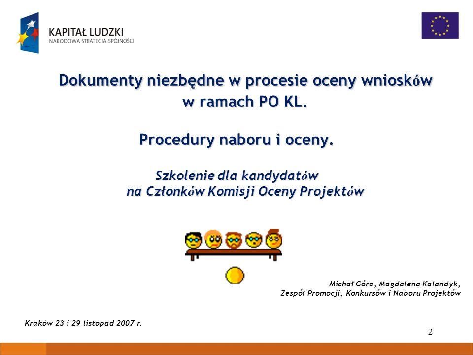 Dokumenty niezbędne w procesie oceny wniosków w ramach PO KL.