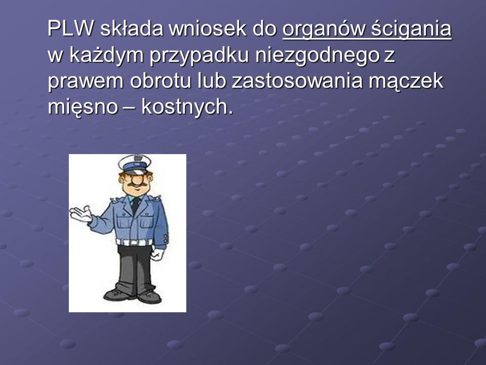 PLW składa wniosek do organów ścigania w każdym przypadku niezgodnego z prawem obrotu lub zastosowania mączek mięsno – kostnych.