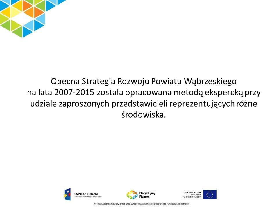 Obecna Strategia Rozwoju Powiatu Wąbrzeskiego na lata 2007-2015 została opracowana metodą ekspercką przy udziale zaproszonych przedstawicieli reprezentujących różne środowiska.