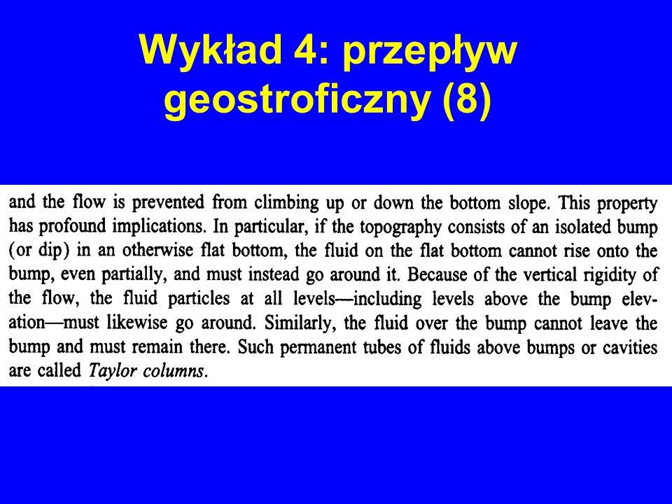 Wykład 4: przepływ geostroficzny (8)