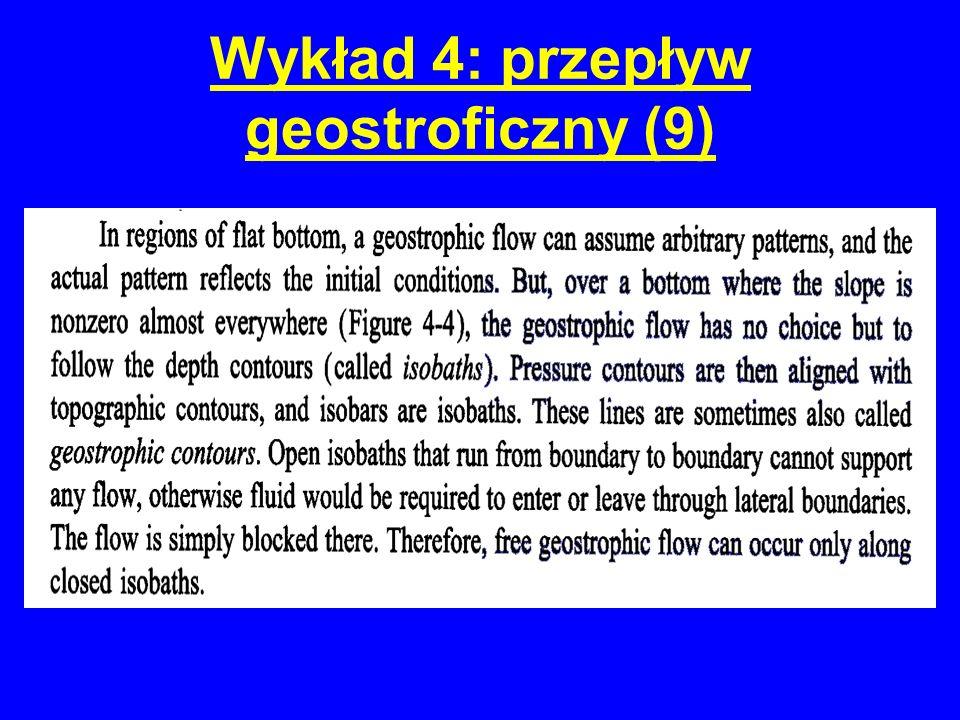 Wykład 4: przepływ geostroficzny (9)
