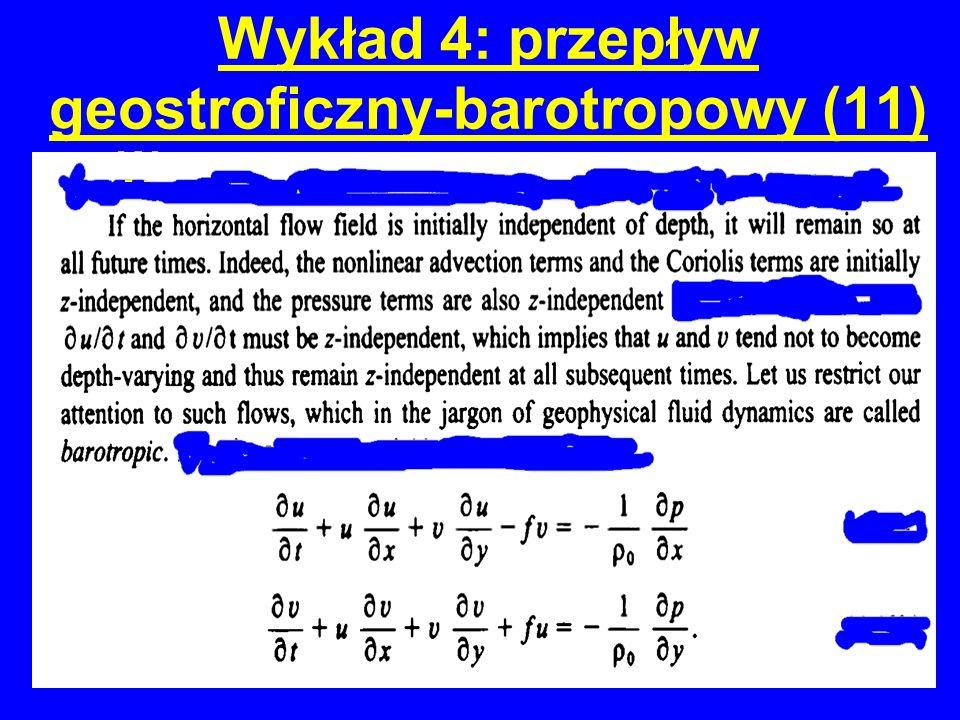 Wykład 4: przepływ geostroficzny-barotropowy (11)