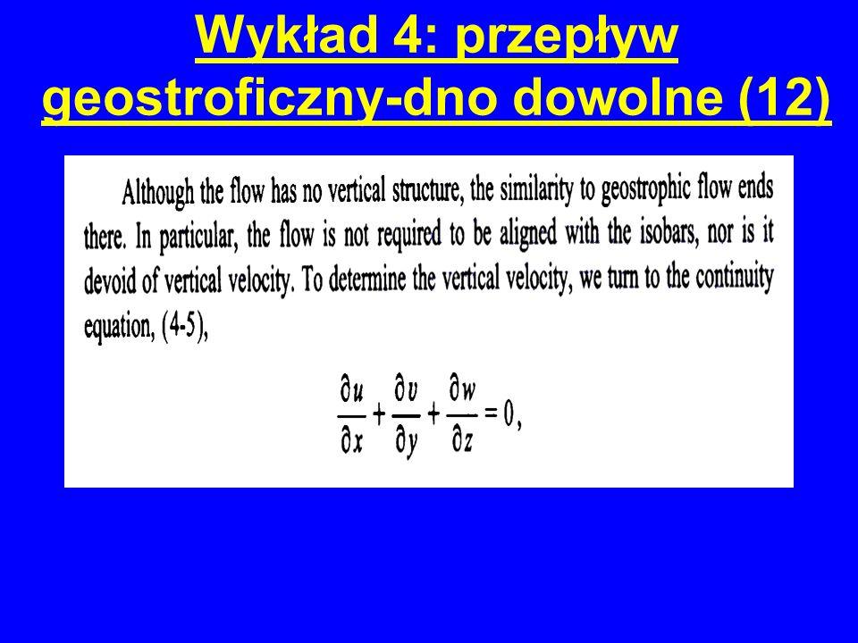 Wykład 4: przepływ geostroficzny-dno dowolne (12)