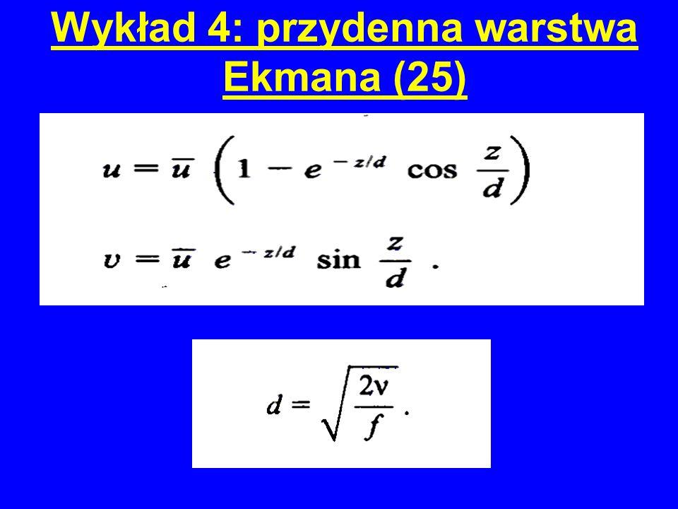 Wykład 4: przydenna warstwa Ekmana (25)