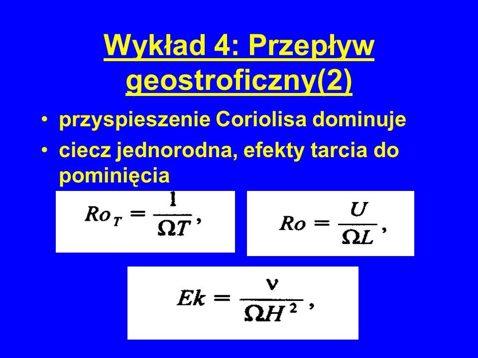 Wykład 4: Przepływ geostroficzny(2)