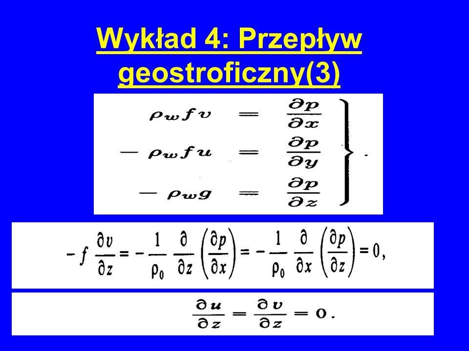 Wykład 4: Przepływ geostroficzny(3)
