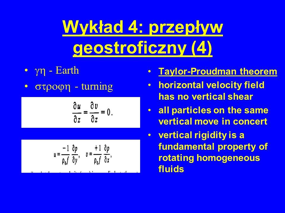 Wykład 4: przepływ geostroficzny (4)
