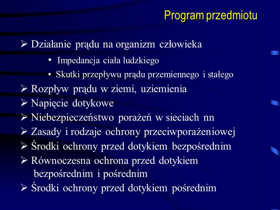 Program przedmiotu Działanie prądu na organizm człowieka