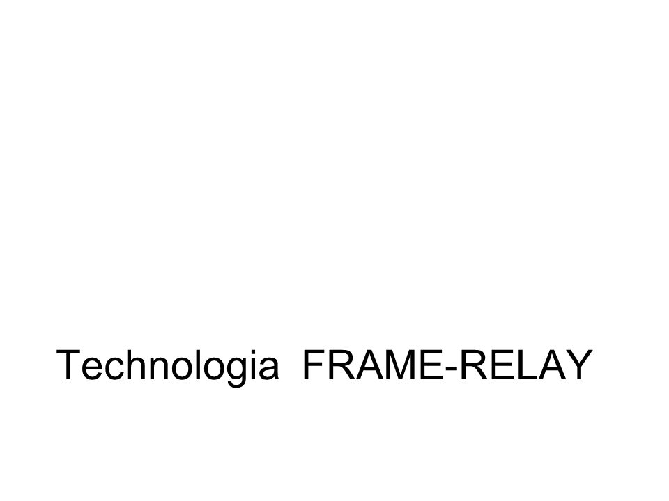 Technologia FRAME-RELAY