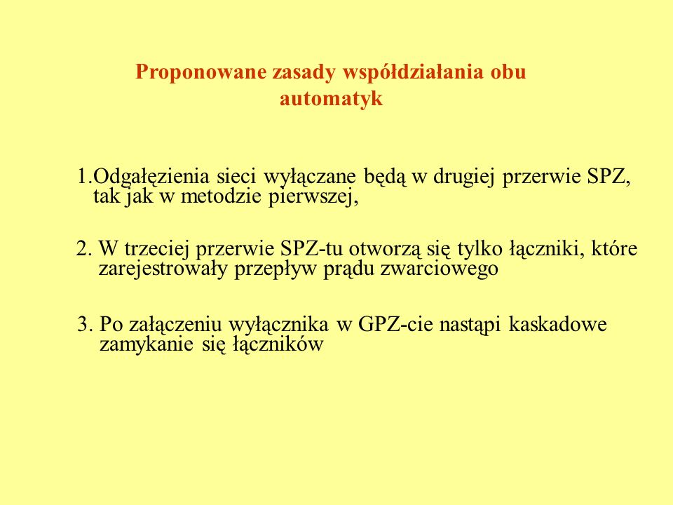 Proponowane zasady współdziałania obu automatyk