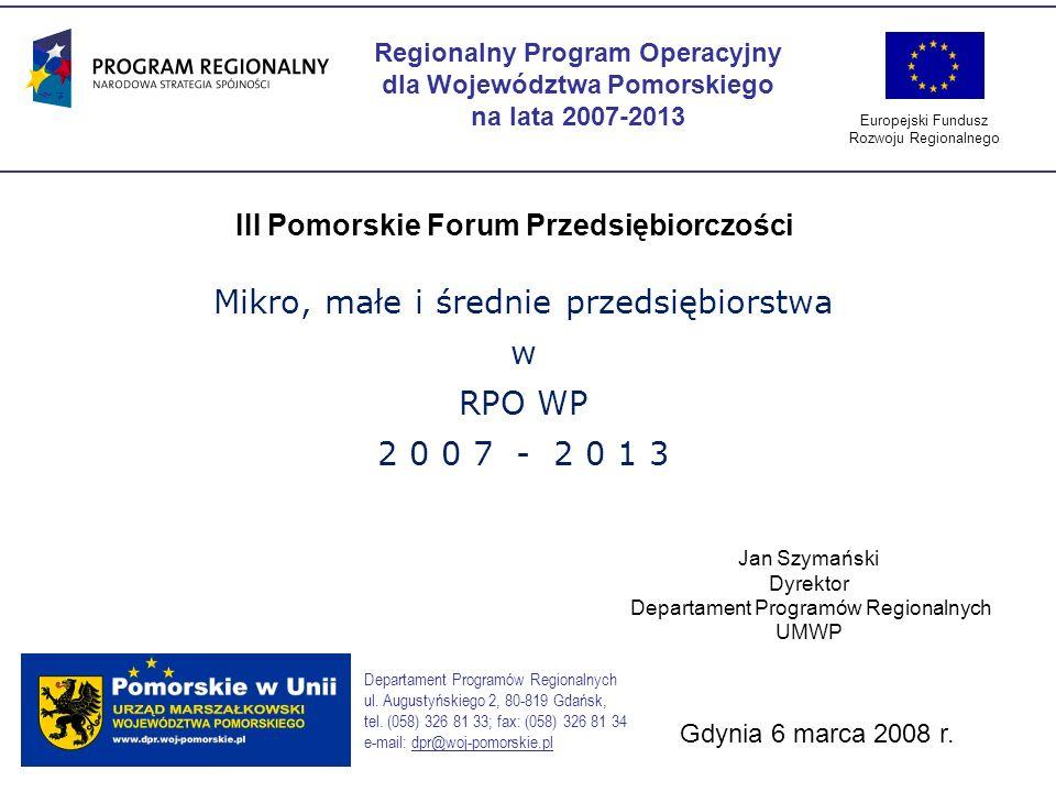 Mikro, małe i średnie przedsiębiorstwa w RPO WP 2 0 0 7 - 2 0 1 3