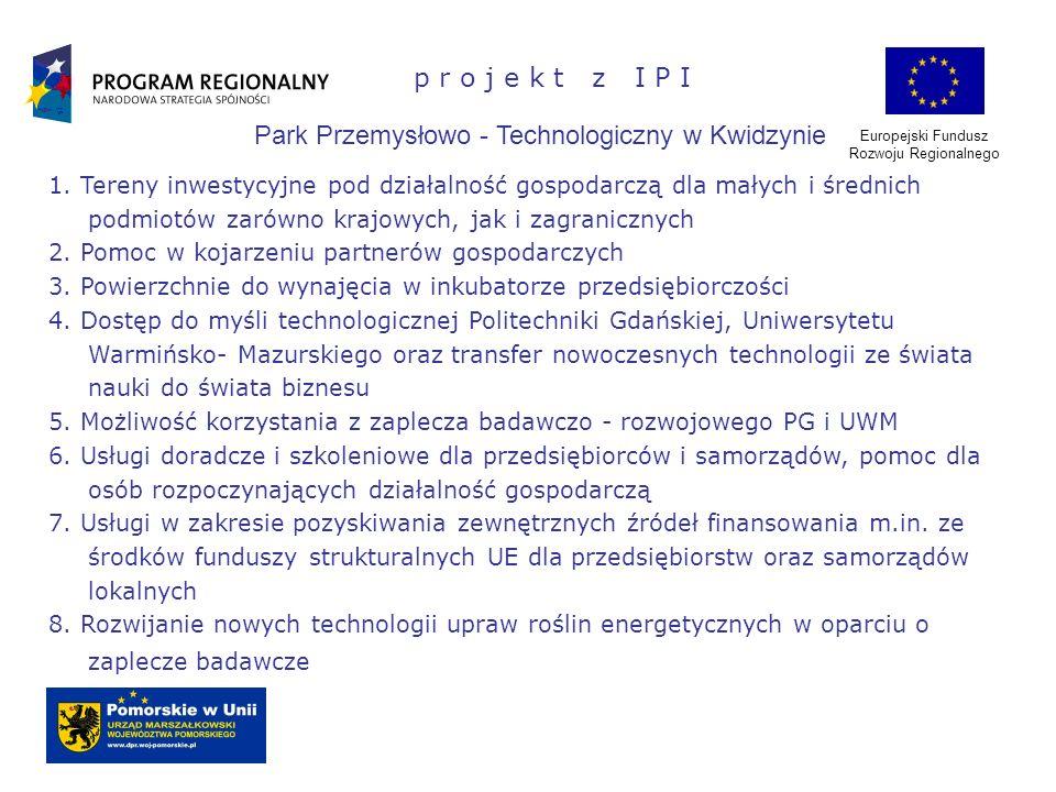 Park Przemysłowo - Technologiczny w Kwidzynie