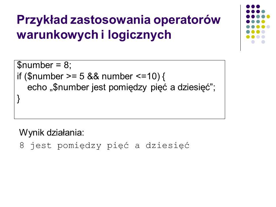 Przykład zastosowania operatorów warunkowych i logicznych