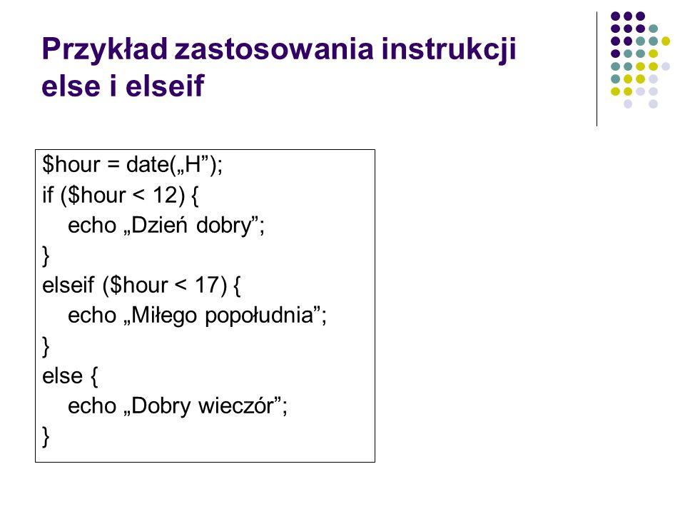 Przykład zastosowania instrukcji else i elseif