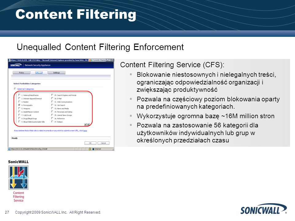 Content Filtering Unequalled Content Filtering Enforcement