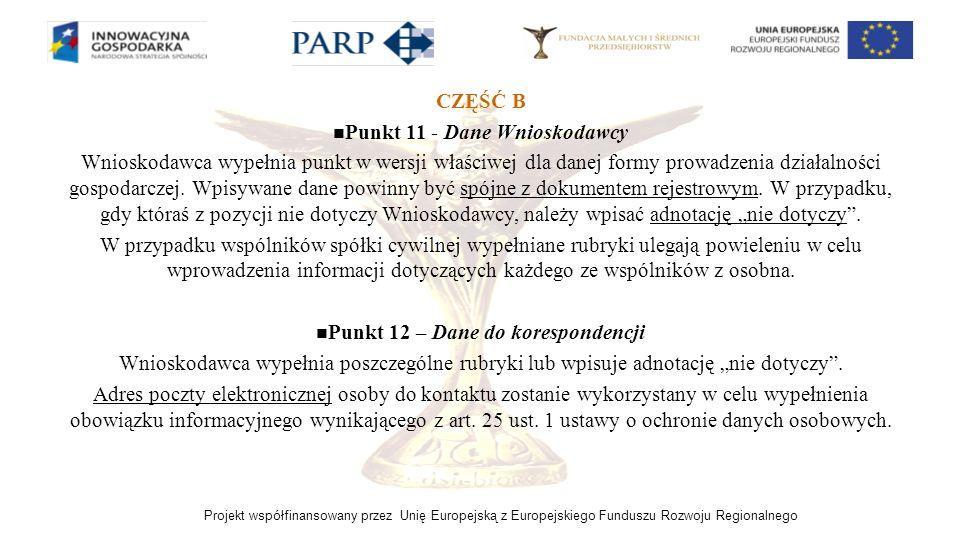 Punkt 11 - Dane Wnioskodawcy Punkt 12 – Dane do korespondencji