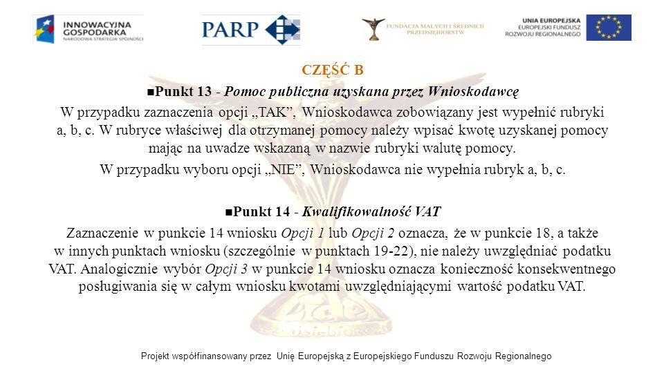 Punkt 13 - Pomoc publiczna uzyskana przez Wnioskodawcę