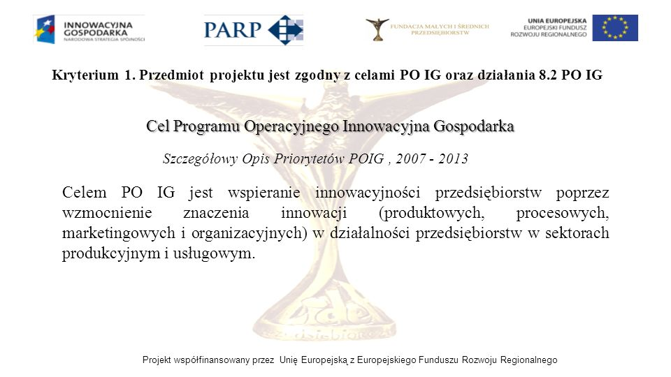 Cel Programu Operacyjnego Innowacyjna Gospodarka