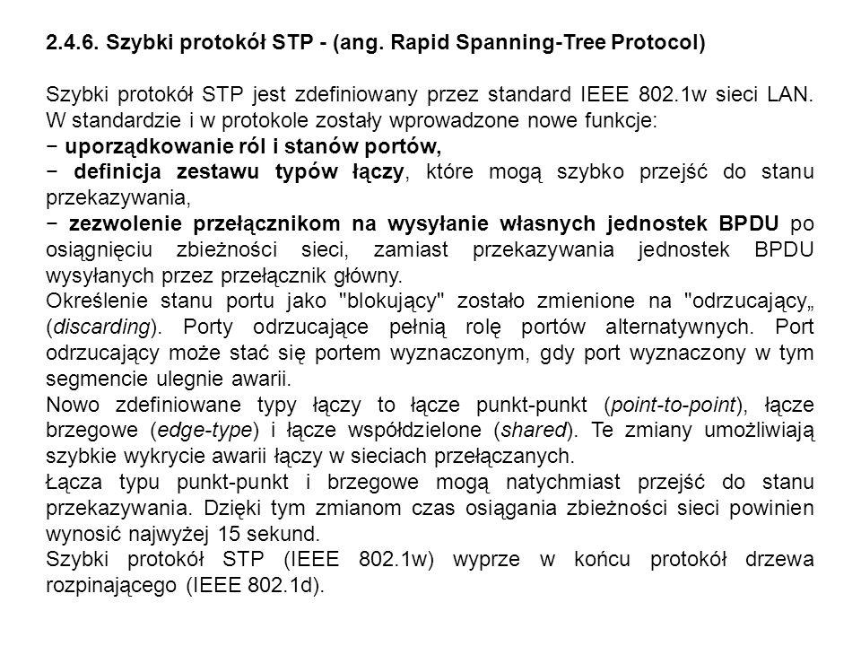 2.4.6. Szybki protokół STP - (ang. Rapid Spanning-Tree Protocol)