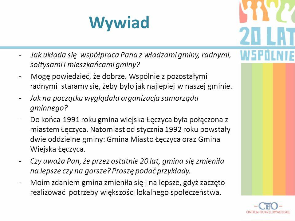 Wywiad - Jak układa się współpraca Pana z władzami gminy, radnymi, sołtysami i mieszkańcami gminy