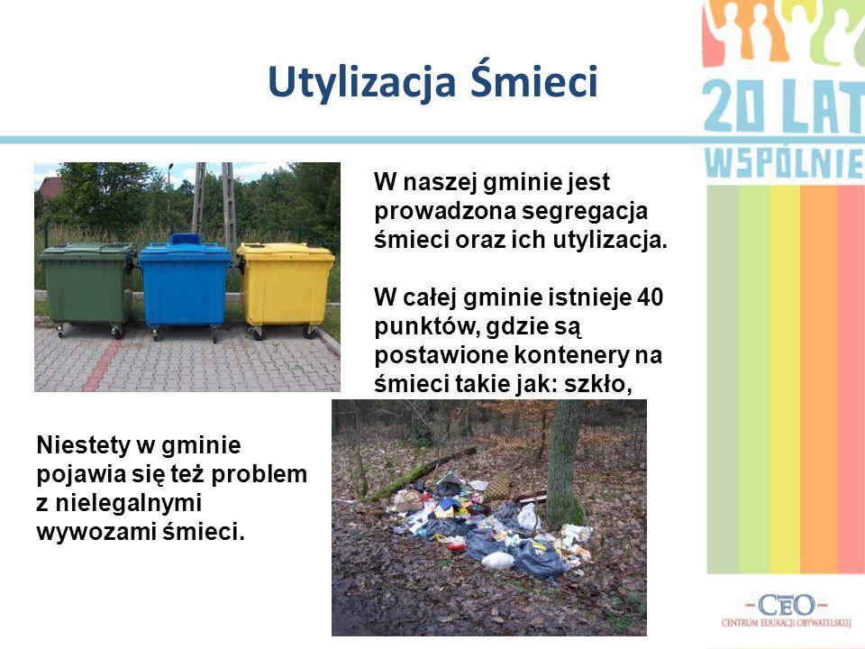Utylizacja Śmieci W naszej gminie jest prowadzona segregacja śmieci oraz ich utylizacja.