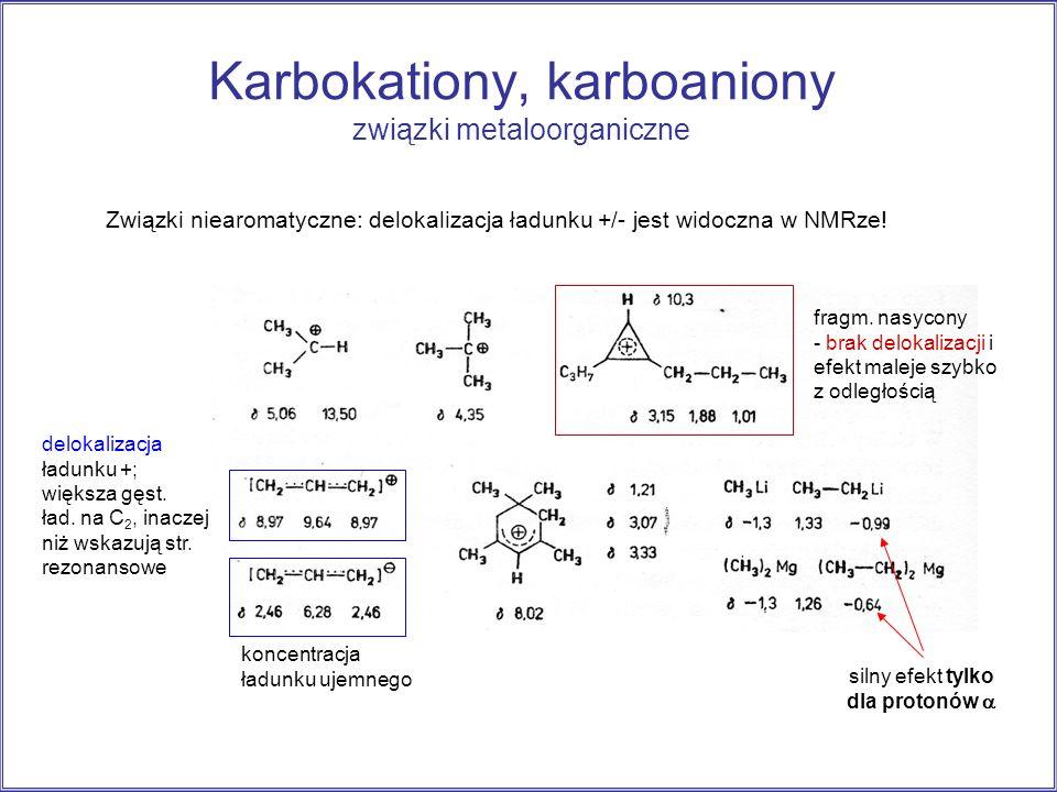 Karbokationy, karboaniony związki metaloorganiczne
