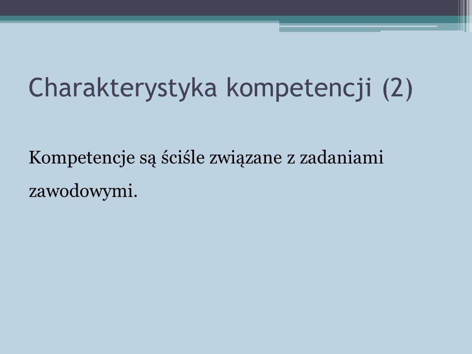 Charakterystyka kompetencji (2)
