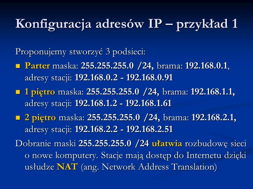 Konfiguracja adresów IP – przykład 1
