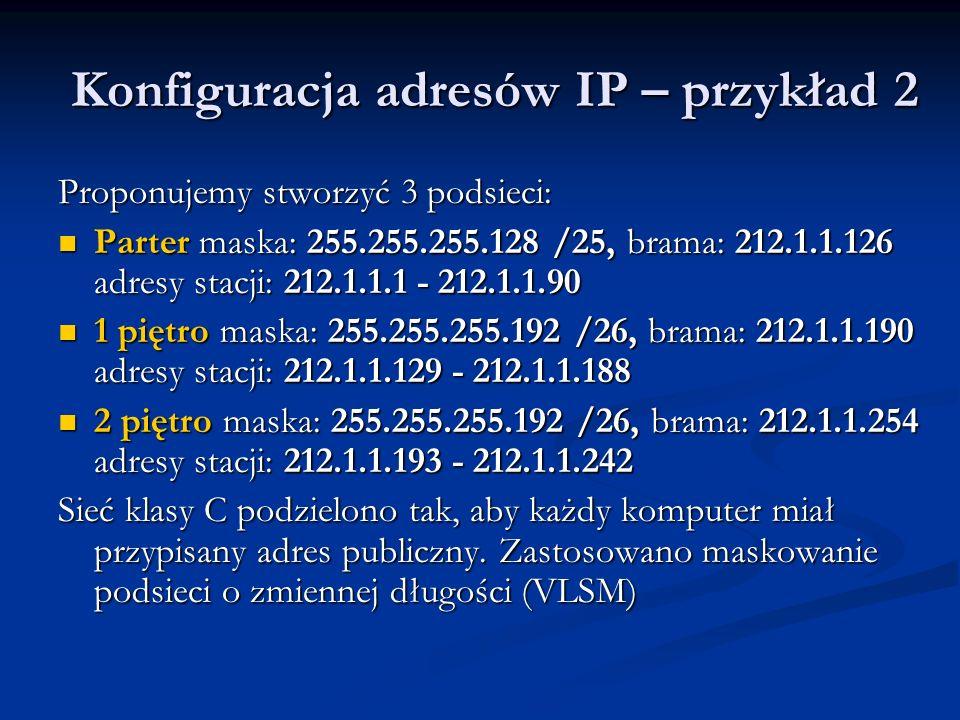 Konfiguracja adresów IP – przykład 2