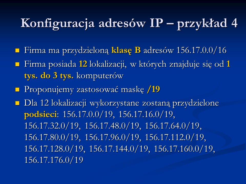 Konfiguracja adresów IP – przykład 4