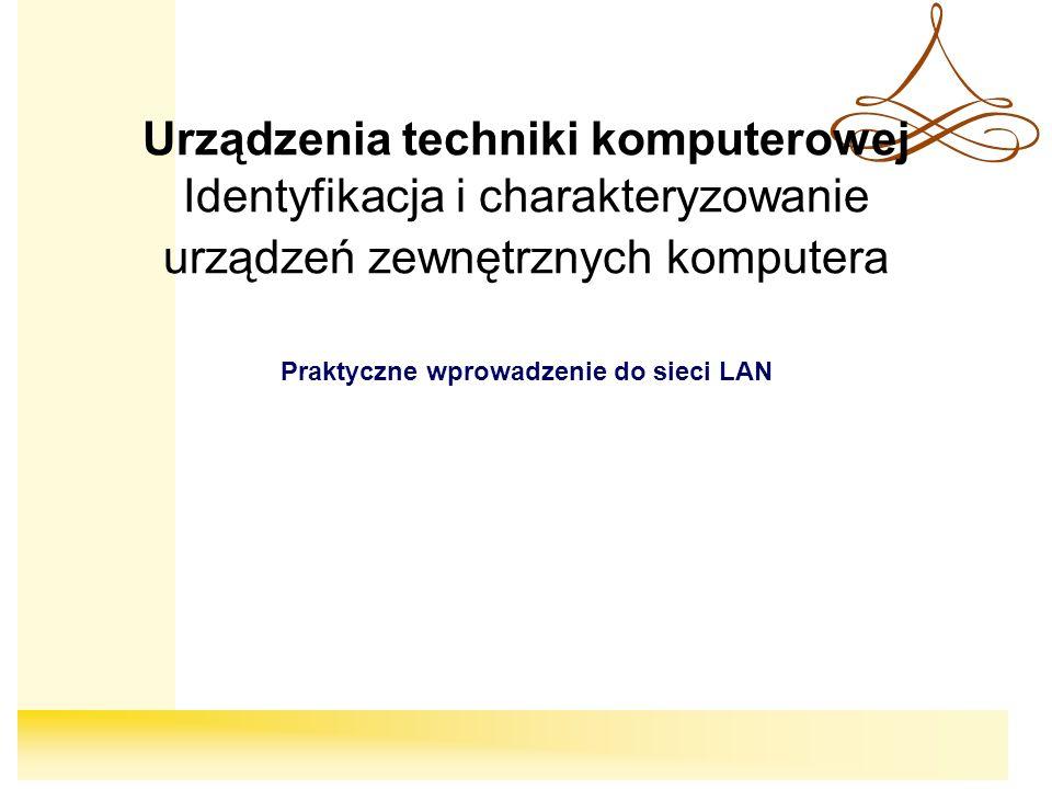 Praktyczne wprowadzenie do sieci LAN