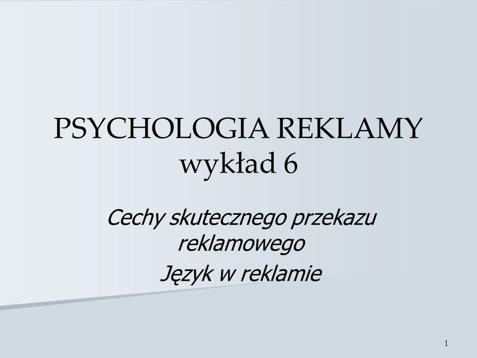 PSYCHOLOGIA REKLAMY wykład 6