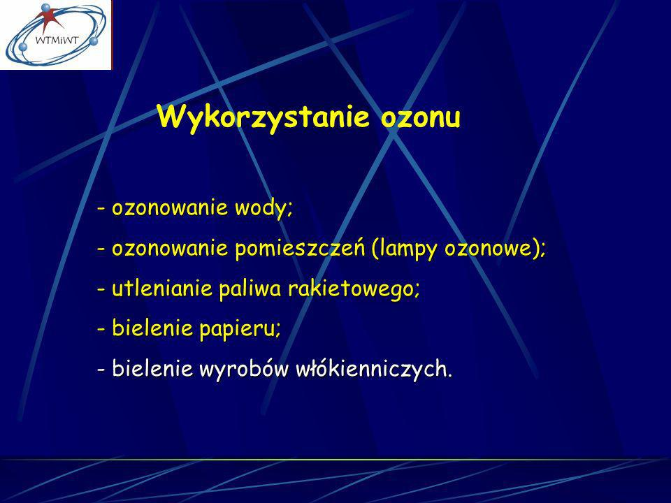 Wykorzystanie ozonu ozonowanie wody;
