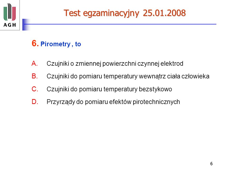 6. Pirometry , to Czujniki o zmiennej powierzchni czynnej elektrod