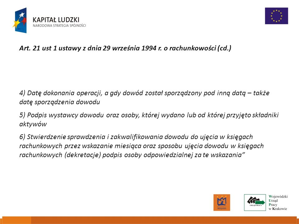 Art. 21 ust 1 ustawy z dnia 29 września 1994 r. o rachunkowości (cd.)