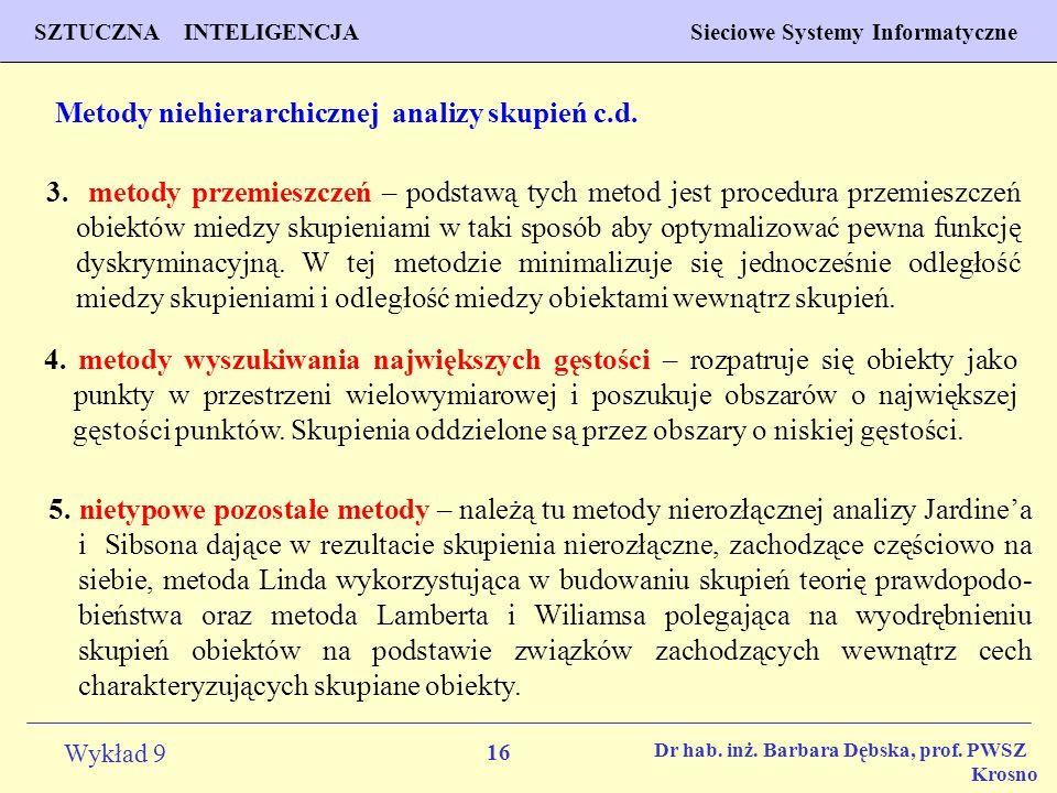 Metody niehierarchicznej analizy skupień c.d.
