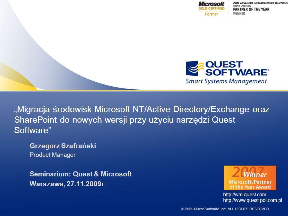 """""""Migracja środowisk Microsoft NT/Active Directory/Exchange oraz SharePoint do nowych wersji przy użyciu narzędzi Quest Software"""