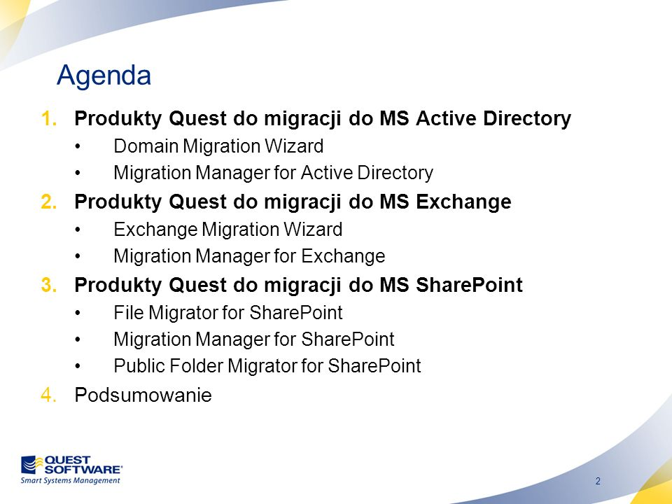 Agenda Produkty Quest do migracji do MS Active Directory
