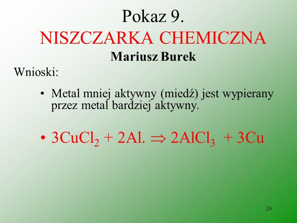 Pokaz 9. NISZCZARKA CHEMICZNA Mariusz Burek