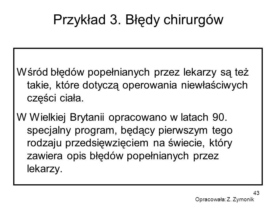 Przykład 3. Błędy chirurgów