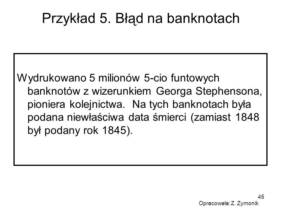 Przykład 5. Błąd na banknotach