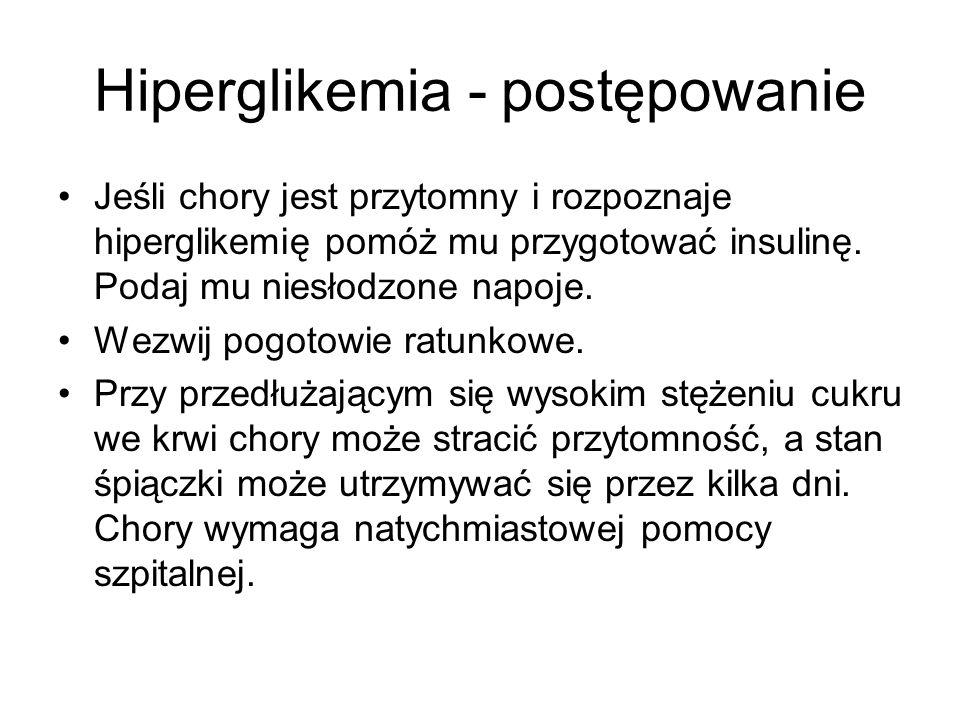 Hiperglikemia - postępowanie