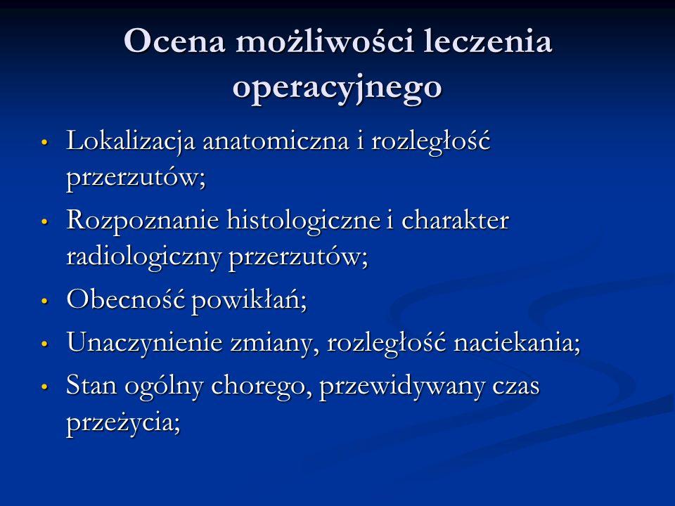 Ocena możliwości leczenia operacyjnego