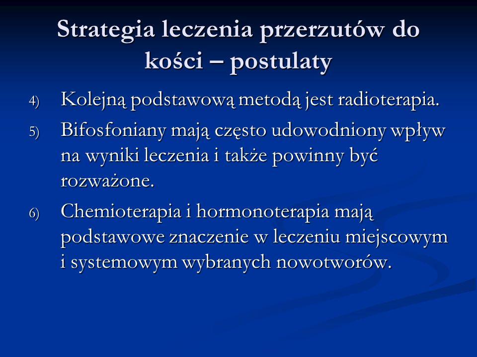Strategia leczenia przerzutów do kości – postulaty