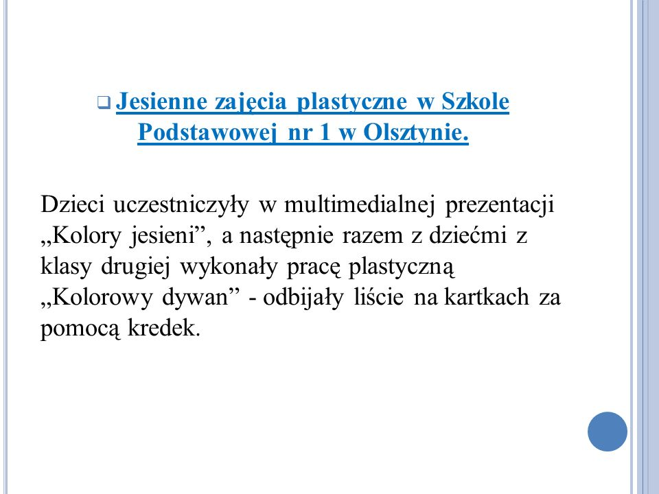 Jesienne zajęcia plastyczne w Szkole Podstawowej nr 1 w Olsztynie.
