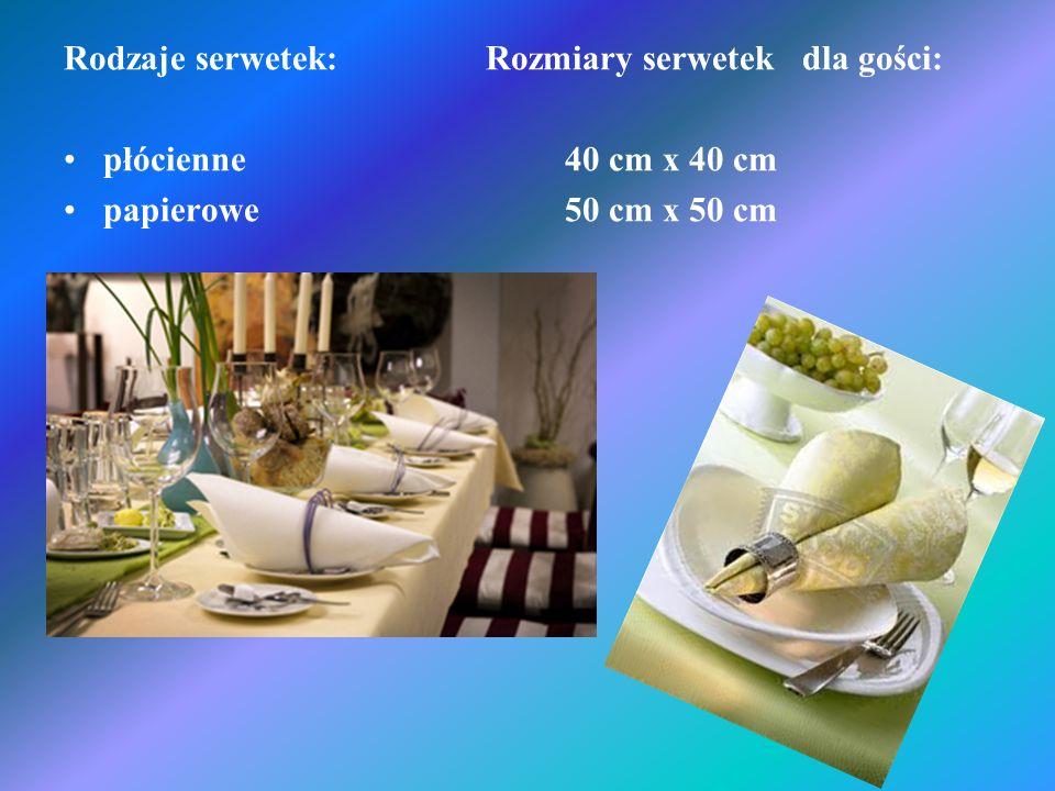 Rodzaje serwetek: Rozmiary serwetek dla gości: