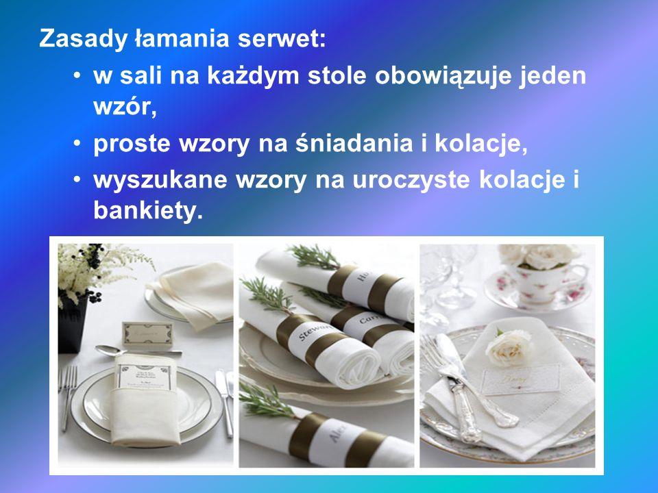 Zasady łamania serwet: