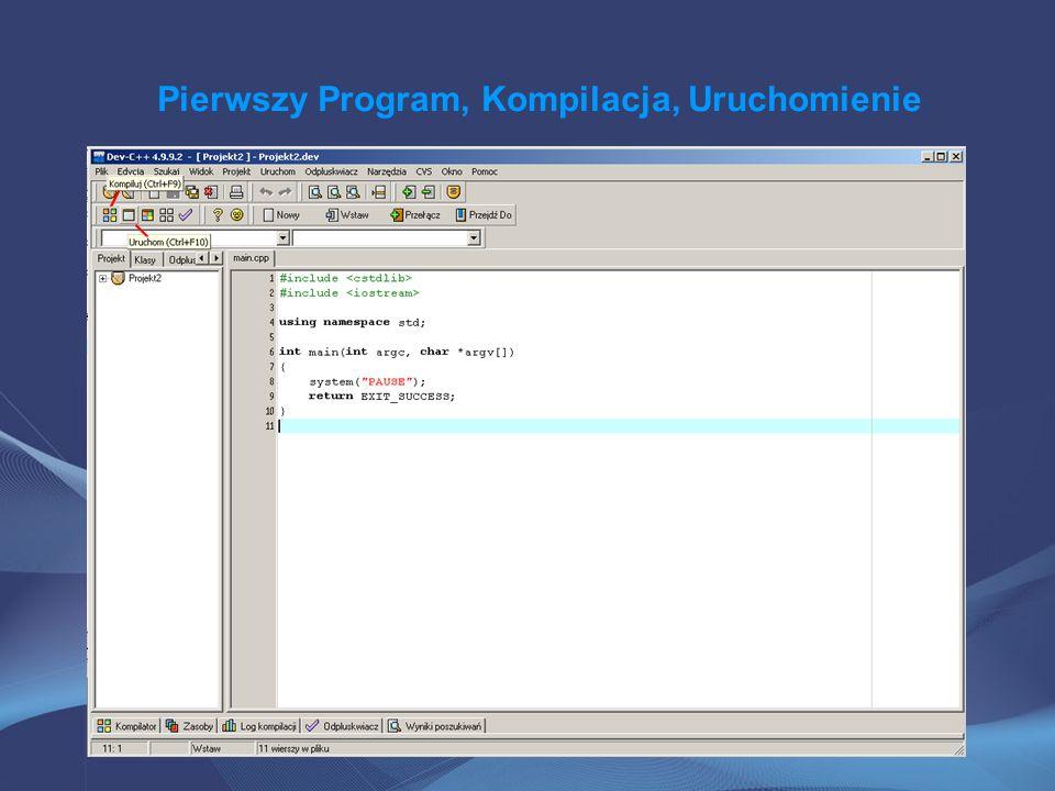 Pierwszy Program, Kompilacja, Uruchomienie